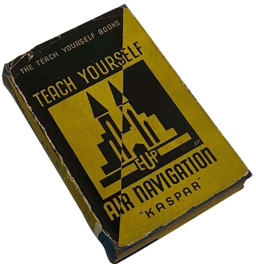 Original 1942 Dated Book 'Teach Yourself Navigation' - First Edition